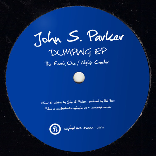 John S. Parker - Dumping EP (nuphuture traxx records)