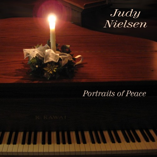 Portrait of Peace - Performed by Judy Nielsen