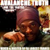 BRAND NEW 2015**AVALANCHE TRUTH MIXTAPE OFFICIAL DJ LOREST FRANCE