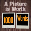 A WORD IS WORTH A 1000 PICTURES (Snippet)