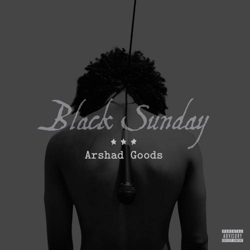 Arshad Goods – Black Sunday