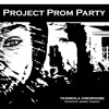 Project Prom Party