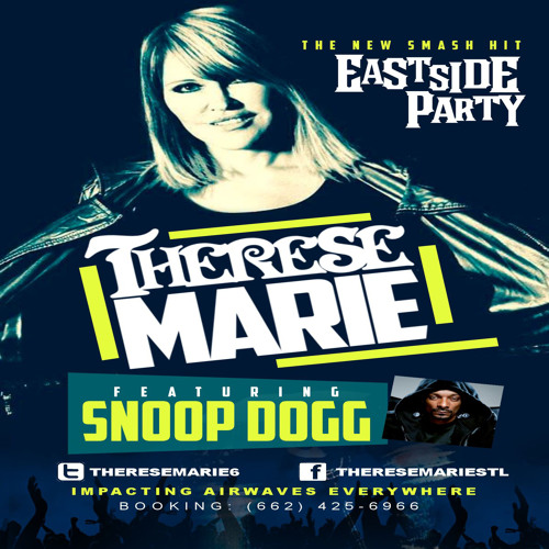 Therese Marie Ft Snoop Dogg - East Side Party