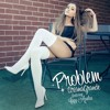 Problem - Ariana Grande Cover By Aulia