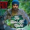 Tu hai ki nahi(Raw VS Roy original mix) - DJ aasish