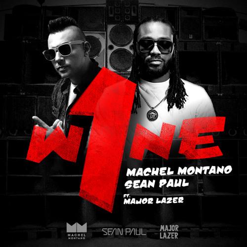 One Wine   Machel Montano & Sean Paul ft. Major Lazer