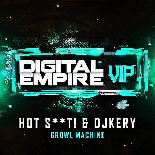 Hot Shit! & DJKERY - Growl Machine (Tronix DJ Remix) FREE DOWNLOAD