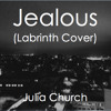 Jealous (Labrinth Cover)