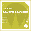 Legion & Logam - Warehouse EP - New Playaz
