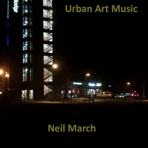 """1. Metal Cutter by Neil March (created from recorded electric saw, from the album """"Urban Art Music"""")"""