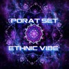 PORAT Mix - Ethnic Vibes •FREE DOWNLOAD•