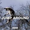 Tony Junior Marnik Jump Around Joey Stux Edit Tony Junior Support mp3