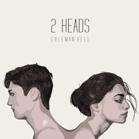 Coleman Hell - 2 Heads