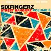 Sixfingerz - Soul Sisters Get Down (Street Bangerz 9 Track 2 )