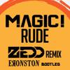 Rude (Zedd Remix) [Eronston Bootleg] - MAGIC!