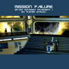 Download MISSION FAILURE Space Odyssey Fragment 1 (space ambient) Mp3