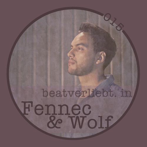 beatverliebt. in Fennec & Wolf | 015