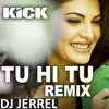 TU HI TU Ft WOLK - ZOUK REMIX - DJ JERREL