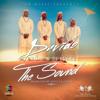 DAVIDO Ft UHURU + DJ BUCKZ - THE SOUND