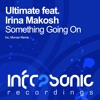 Ultimate feat. Irina Makosh - Something Going On (Morvan Remix)