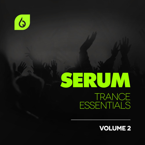 Serum Trance Essentials Volume 2