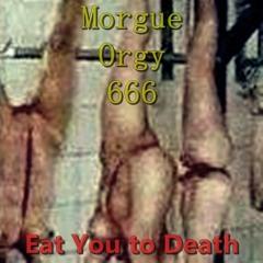 4.) Morgue Orgy 666 - Ripped Vagina
