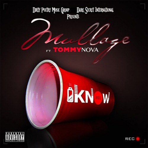 Mullage ft. Tommy Nova – I Know