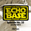 ECHO BASE Podcast No.33 Jan/Feb 2015 (FREE DOWNLOAD)