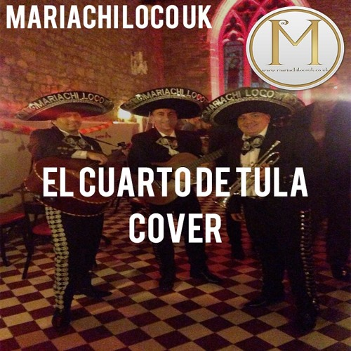 Mariachi  Loco UK Covers