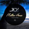 Jacks - Mellow House (Tropical Mix) 01