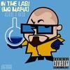 In The Lab! (MG Mafia) [prod. Natsu Fuji] #Da6thMark | #1KFollowersThanks