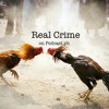 Real Crime #1: Murdered over a fighting cock