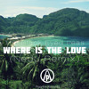 Where Is The Love (Nedu Remix)