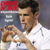#DnJSportRocks Gareth Bale EGOIS!