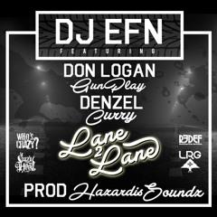 """DJ EFN feat. Gunplay, & Denzel Curry - """"Lane 2 Lane"""""""