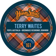 House Saladcast 161 - Terry Waites