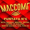 COCCHI VS GIULIANO estratto MACCOME puntata #6