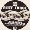 Elite Force - Ghetto Fabulous (2005)