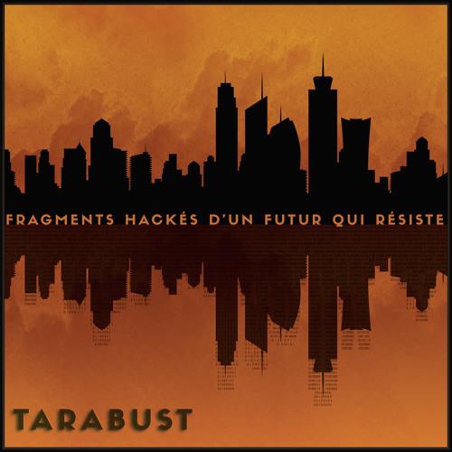 Fragments Hackés d'un Futur qui résiste [Alain Damasio]