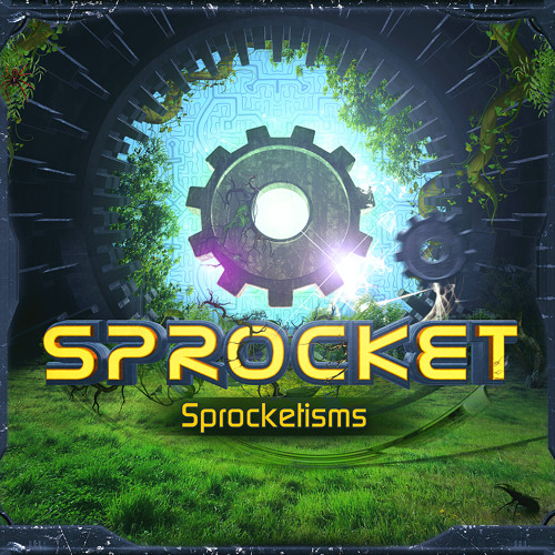 Sprocketisms EP Sample (OUT NOW!)