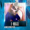 F.Noize - P.M.F. Festival Promomix #2 mp3