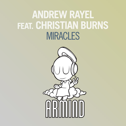 Andrew Rayel feat. Christian Burns - Miracles (Original Mix) [ASOT 651]