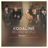 Kodaline - Big Bad World  - Mahogany Session (Remastered By Nexus)