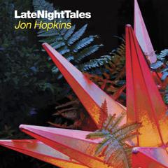 Ben Lukas Boysen - Sleepers Beat Theme (Late Night Tales: Jon Hopkins)