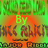 Bomb Squad Dead Long Time - Prince Solicitor- [Major Riddim]