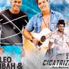 Kleo Dibah E Rafael Part Gusttavo Lima Cicatrizes (Lançamento 2015)