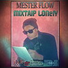 MR FLOW ( machi jit ou dart blasti ) mixtape lonely} 2015 [Official Audio]  #SK.45#
