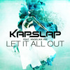 Kap Slap ft. Angelika Vee - Let It All Out (Radio Edit)