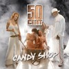 50Cents-Candy Shop (STEF Tarraxa Remix) UNFINISHED