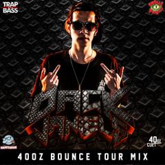 Dack Janiels- 40oz Bounce Tour Mix